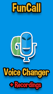 Funcalls – Voice Changer & Call Recording App Download For Android and iPhone 1