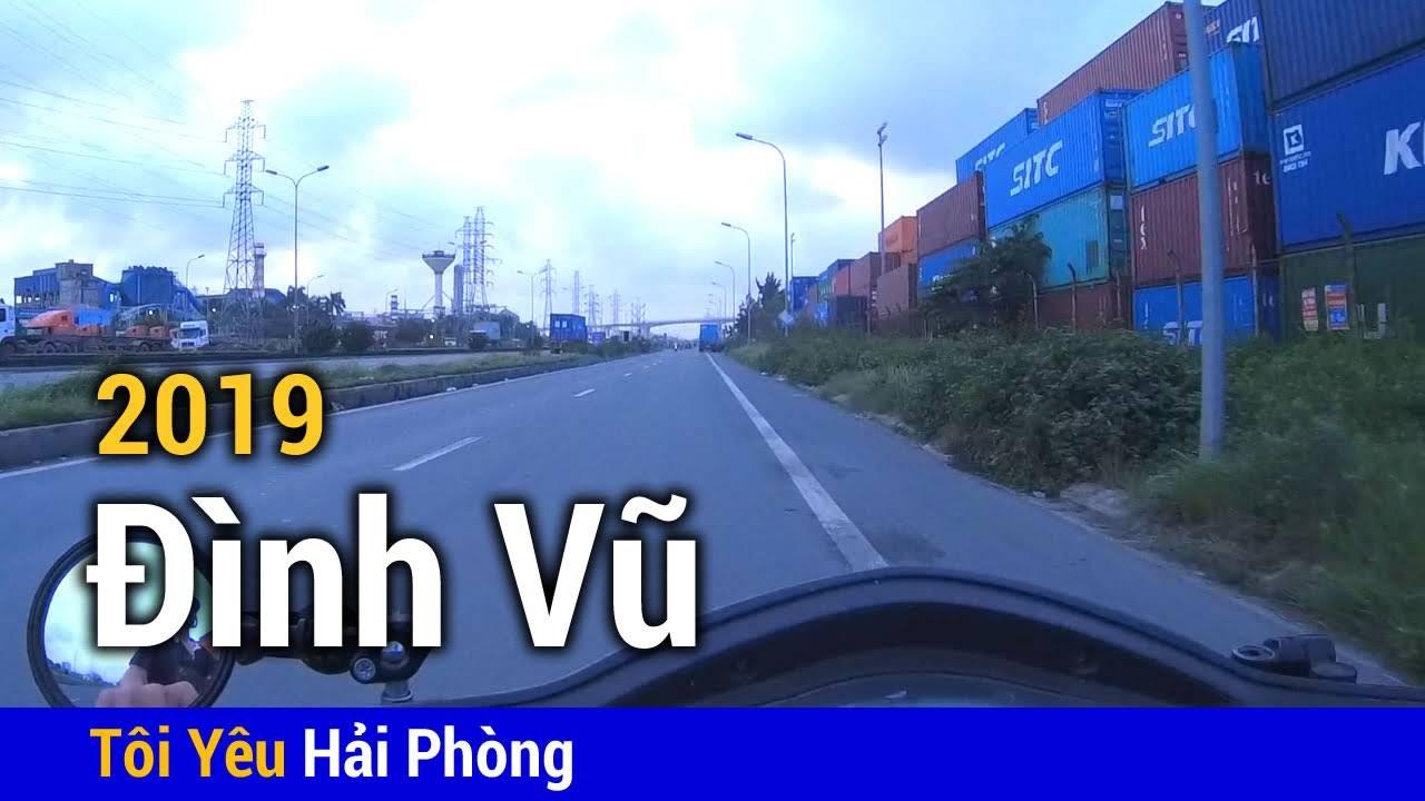 Đường đi từ Cảng Đình Vũ vào trung tâm Hải Phòng 2019