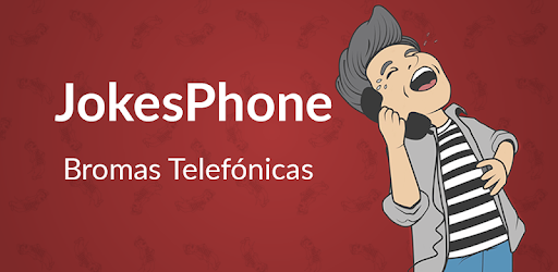 Jokesphone Bromas Telefónicas Aplicaciones En Google Play
