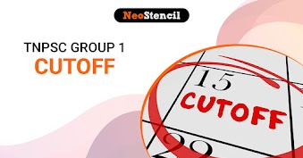 TNPSC Group 1 Cut Off Marks 2020 - Expected & Previous Years
