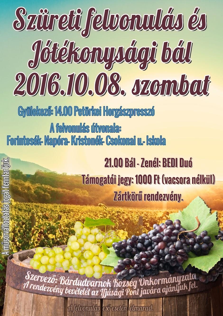 Szüreti felvonulás és Szüreti Bál plakát Bárdudvarnok 2016
