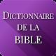 Dictionnaire de la Bible apk