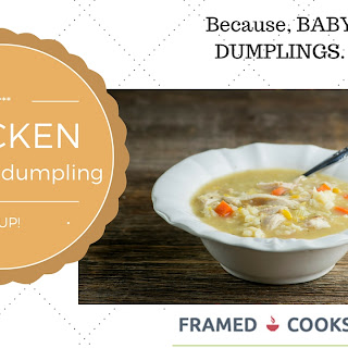 Chicken and Baby Dumpling Soup.