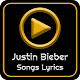 All Justin Bieber Album Songs Lyrics Download on Windows