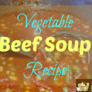 Vegetable Beef Soup Recipe!.