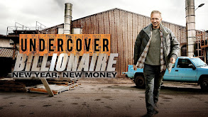 Undercover Billionaire: New Year, New Money thumbnail