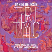 Triptych: Music Based on the Play by Albert Andrew García