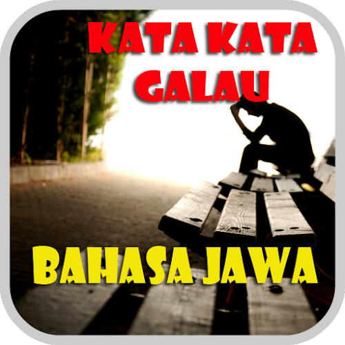 Download Kata Kata Galau Bahasa Jawa Apk Latest Version App
