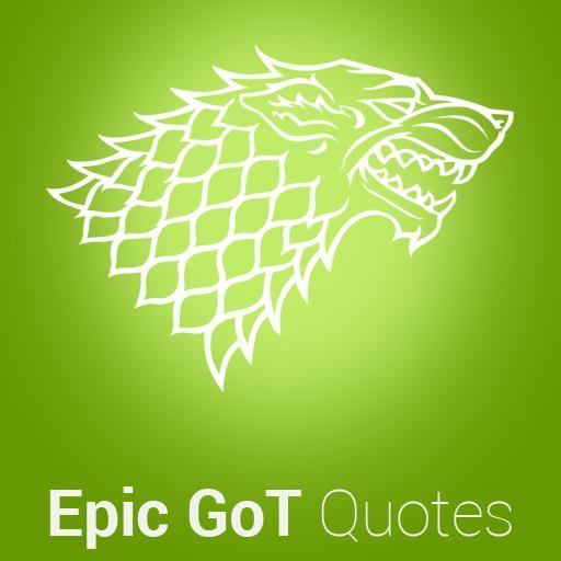 Epic Got Quotes App Su Google Play