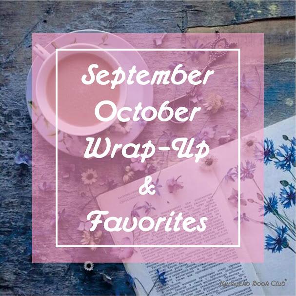 September-October Wrap-Up & Favorites