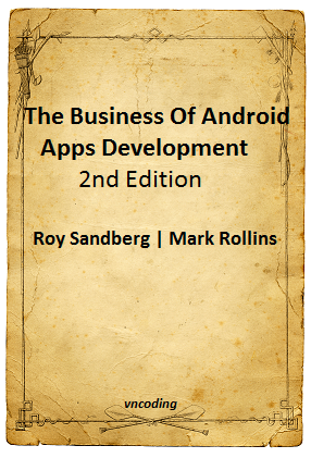 The Business Of Android Apps Development 2nd Edition Ebook