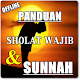 KITAB PANDUAN SHOLAT WAJIB DAN SUNNAH KOMPLIT for PC-Windows 7,8,10 and Mac