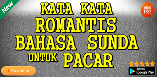 Kata Kata Romantis Bahasa Sunda Untuk Pacar Aplikasi Di