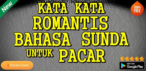 Kata Kata Romantis Bahasa Sunda Untuk Pacar Apk App Free