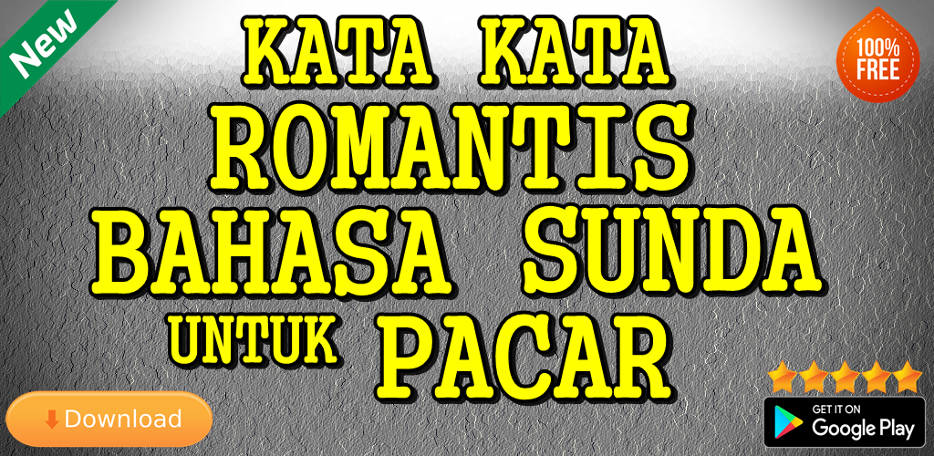 Kata Kata Romantis Bahasa Sunda Untuk Pacar Apk 9 9 Download Free Apk From Apksum
