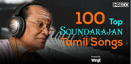 100 Top Soundarajan Tamil Songs - Apps on Google Play