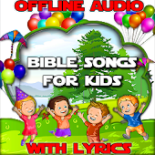 Bible Songs for Kids with Lyrics Offline