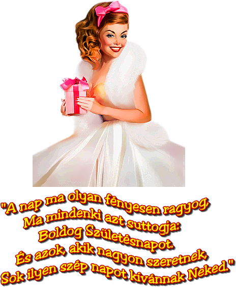 születésnapját kívánja egyetlen nő)