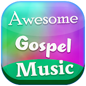 Awesome Gospel Music