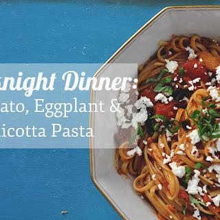 Tomato, Ricotta & Eggplant Pasta
