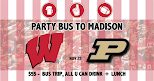 Party Bus to Madison 11/23 WI vs Purdue