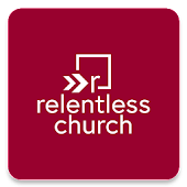 ourRelentless Church
