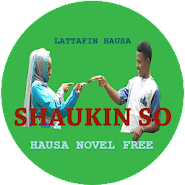 Shaukin So - Hausa Novel 5 4 latest apk download for Android