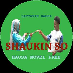 Shaukin So - Hausa Novel APK version 5 4   apk plus