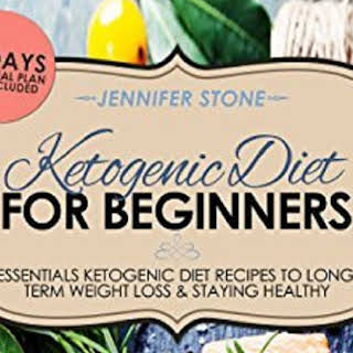 Ketogenic Diet For Beginners.