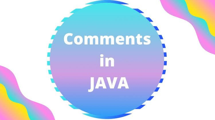 JAVA Comments In Depth
