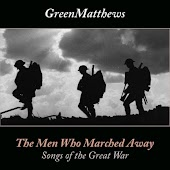 The Men Who Marched Away: Songs of the Great War