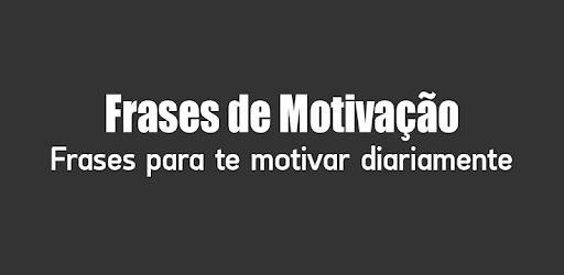 Frases De Motivação Apps No Google Play