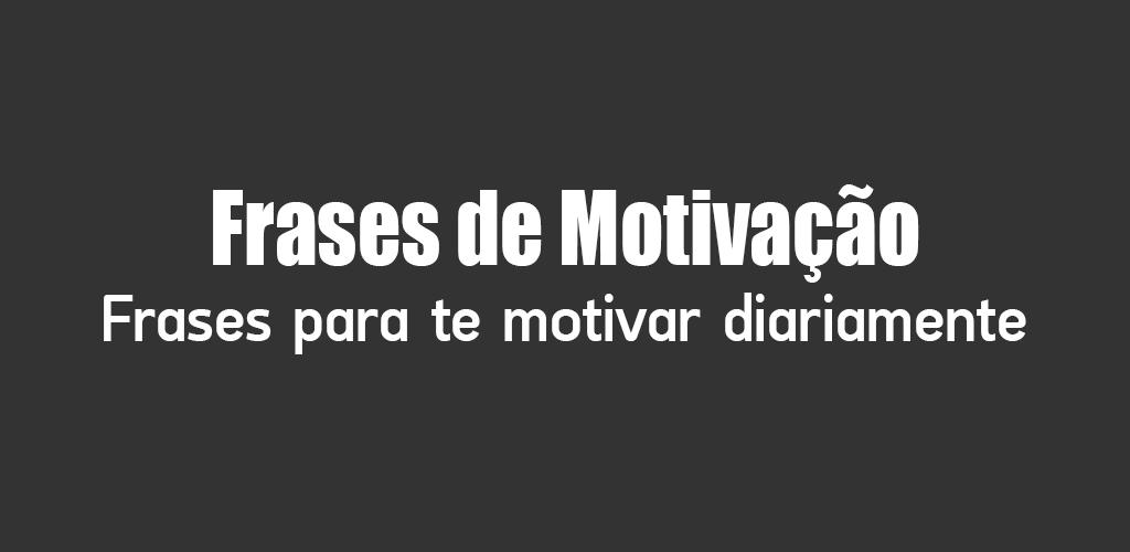Frases De Descarga Motivación Apk última Versión De La