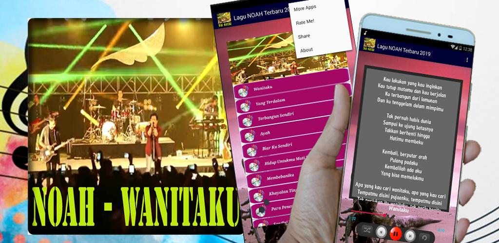 Download Lagu Noah Wanitaku Offline Lirik Apk Latest Version
