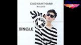 Giận Rồi Cũng Nguôi (Remix) - Cao Nam Thành