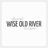 Wise Old River (Acoustic Version)