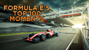 Formula E's Top 100 Moments thumbnail