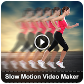 Slow Motion Video Maker - Latest