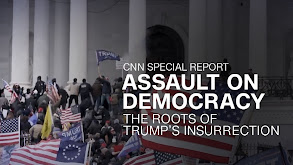 Assault on Democracy: The Roots of Trump's Insurrection thumbnail