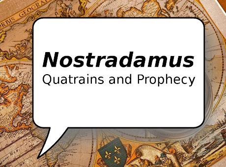 Nostradamus Quatrains