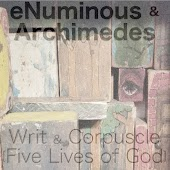 Writ & Corpuscle (Five Lives of God)