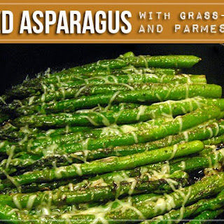 Pan-Fried Asparagus with Grass-fed Butter and Parmesan Cheese