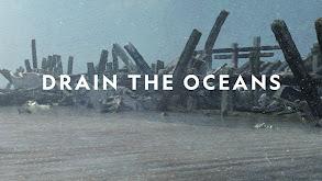 Drain the Oceans thumbnail