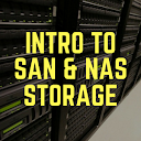 Intro to SAN and NAS Storage