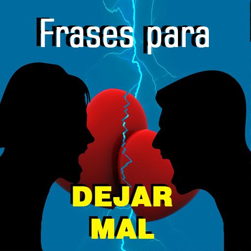 Frases Para Dejar Mal Apps On Google Play