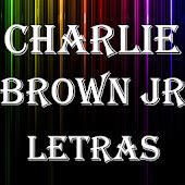 Charlie Brown Jr Top 25 Letras