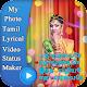 My Photo Tamil Lyrical Video Status Maker