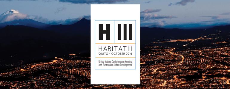 Hábitat III: el camino hacia la Nueva Agenda Urbana