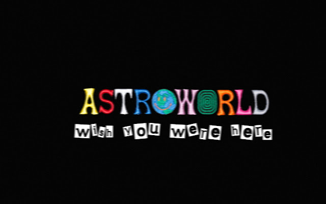 Astroworld Wallpapers New Tab Theme