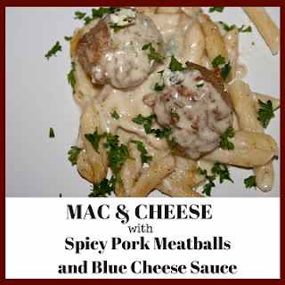 Mac & Cheese with Spicy Pork Meatballs and Blue Cheese Sauce (Pasta of the Month).